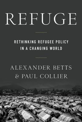 Refuge - Paul Collier & Alexander Betts