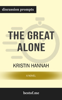 The Great Alone: A Novel by Kristin Hannah - Kristin Hannah pdf download