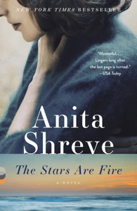 The Stars Are Fire - Anita Shreve pdf download