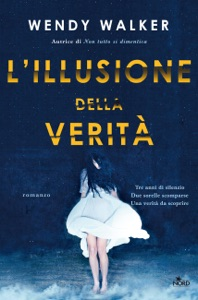 L'illusione della verità - Wendy Walker pdf download