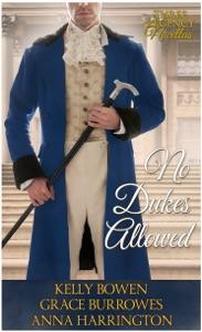 No Dukes Allowed - Kelly Bowen, Grace Burrowes & Anna Harrington pdf download