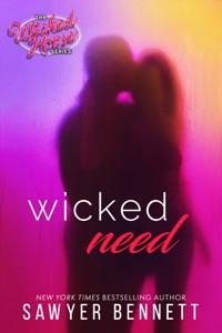 Wicked Need - Sawyer Bennett pdf download