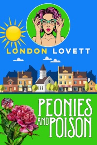 Peonies and Poison - London Lovett pdf download