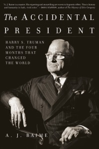 The Accidental President - A J Baime pdf download