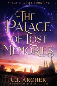 The Palace of Lost Memories - C.J. Archer pdf download