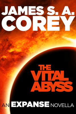 The Vital Abyss - James S. A. Corey