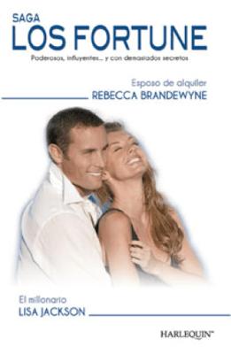 Esposo de alquiler/El millonario - Rebecca Brandewyne & Lisa Jackson pdf download