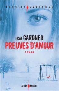 Preuves d'amour - Lisa Gardner & Cécile Deniard pdf download