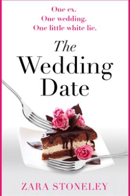 The Wedding Date - Zara Stoneley