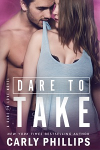 Dare to Take - Carly Phillips pdf download
