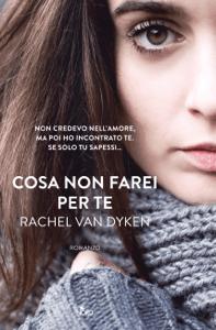 Cosa non farei per te - Rachel Van Dyken pdf download