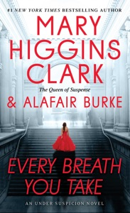 Every Breath You Take - Mary Higgins Clark & Alafair Burke pdf download