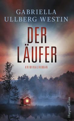 Der Läufer - Gabriella Ullberg Westin pdf download