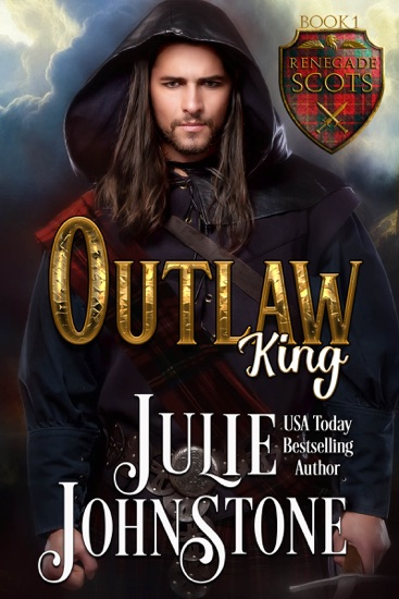 Outlaw King by Julie Johnstone pdf download