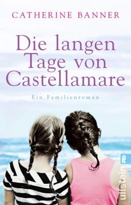 Die langen Tage von Castellamare - Catherine Banner pdf download