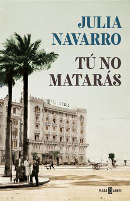 Tú no matarás - Julia Navarro pdf download