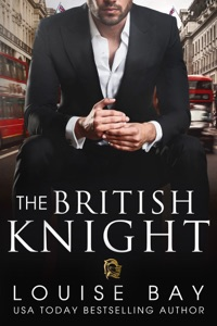 The British Knight - Louise Bay pdf download