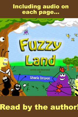 Fuzzy Land, Read by the Author - Shaela Druyon