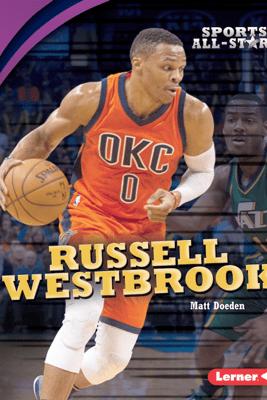 Russell Westbrook - Matt Doeden