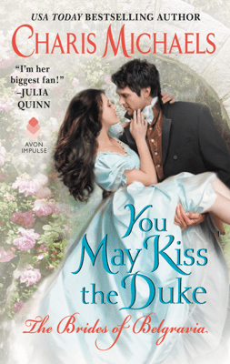 You May Kiss the Duke - Charis Michaels pdf download