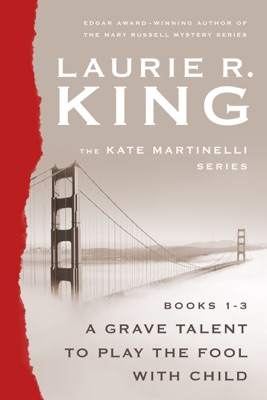 The Kate Martinelli Series, Books 1-3 - Laurie R. King pdf download