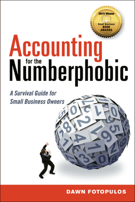 Accounting for the Numberphobic - Dawn Fotopulos