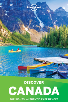 Discover Canada Travel Guide - Lonely Planet