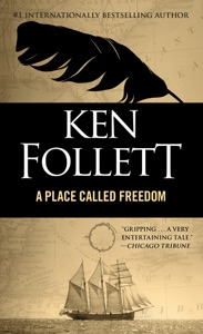 Place Called Freedom - Ken Follett pdf download