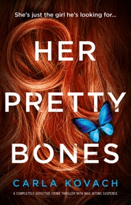 Her Pretty Bones - Carla Kovach pdf download