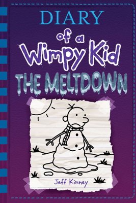 The Meltdown (Diary of a Wimpy Kid Book 13) - Jeff Kinney
