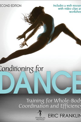 Conditioning for Dance - Eric N. Franklin