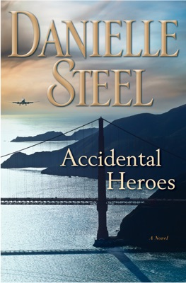 Accidental Heroes - Danielle Steel pdf download