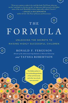 The Formula - Ronald F. Ferguson & Tatsha Robertson