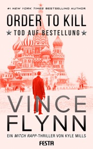 ORDER TO KILL - Tod auf Bestellung - Vince Flynn pdf download