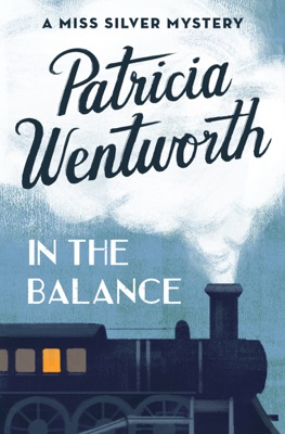 In the Balance - Patricia Wentworth pdf download