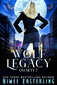 Wolf Legacy Quartet - Aimee Easterling pdf download