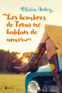 Los hombres de Texas no hablan de amor - Olivia Ardey pdf download