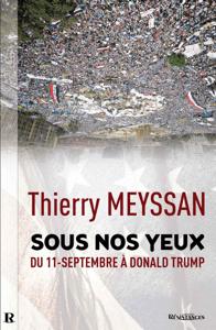 SOUS NOS YEUX - Thierry Meyssan pdf download
