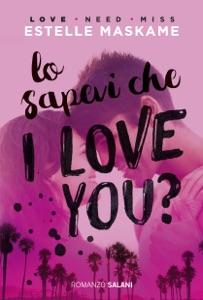 Lo sapevi che I love you? - Estelle Maskame pdf download