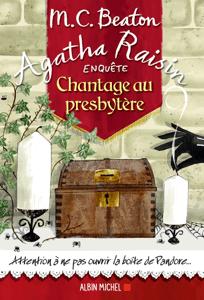 Agatha Raisin enquête 13 - Chantage au presbytère - M.C. Beaton & Françoise Du Sorbier pdf download