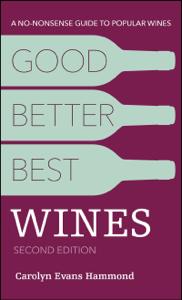 Good, Better, Best Wines, 2nd Edition - Carolyn Evans Hammond pdf download