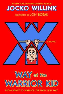 Way of the Warrior Kid - Jocko Willink