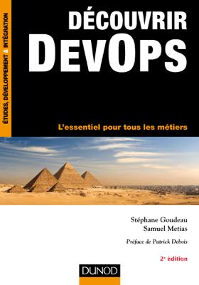 Découvrir DevOps - Stéphane Goudeau & Samuel Metias pdf download
