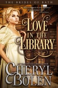 Love In The Library (A Regency Romance) - Cheryl Bolen pdf download
