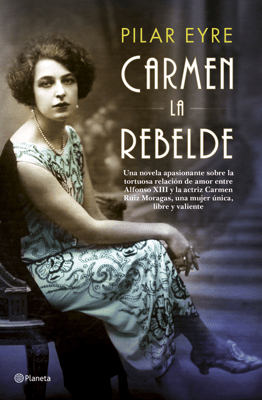 Carmen, la rebelde - Pilar Eyre pdf download