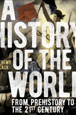 A History of the World - Jeremy Black