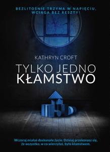 Tylko jedno kłamstwo - Kathryn Croft pdf download
