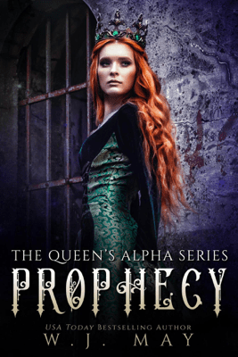 Prophecy - W.J. May