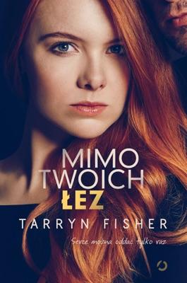 Mimo twoich łez - Tarryn Fisher pdf download