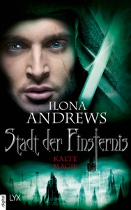 Stadt der Finsternis - Kalte Magie - Ilona Andrews pdf download